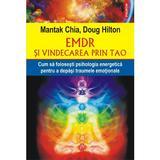 EMDR si vindecarea prin Tao - Mantak Chia, Doug Hilton, editura Polirom