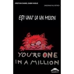 Esti unu' la un milion - Cristian Daniel Sabin Vasile, editura Europress