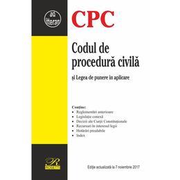 Codul de procedura civila act. 7 noiembrie 2017, editura Rosetti