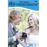 O propunere surprinzatoare - Mary James, editura Alcris