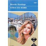 Atractia marii - Brooke Hastings, editura Alcris