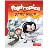 Poptropica Vol.2: Expeditia disparuta - Mitch Krpata, Kory Merritt, editura Grupul Editorial Art