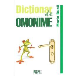 Dictionar de omonime - Marin Buca, editura Meteor Press