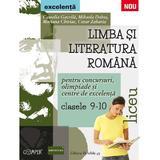 Limba romana - Clasele 9-10 - Pentru concursuri, olimpiade si Centre de excelenta - Camelia Gavrila, Mihaela Dobos, editura Paralela 45