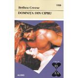 Domnita din Cipru - Bethea Creese, editura Alcris