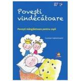 Povesti vindecatoare - Carmen Valentinotti, editura Lizuka Educativ