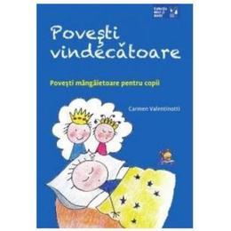 povesti-vindecatoare-carmen-valentinotti-editura-lizuka-educativ-1.jpg