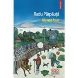 Ramas-bun - Radu Parpauta, editura Polirom
