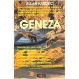 Geneza - Allan Kardec, editura Antet