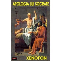 Apologia lui Socrate - Xenofon, editura Antet
