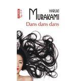 Dans dans dans - Haruki Murakami, editura Polirom