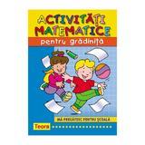 Activitati matematice pentru gradinita ed.2012, editura Teora
