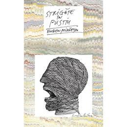 Strigate in pustiu - Eugen Mihaescu, editura Rao