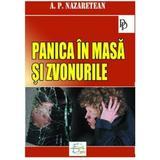 Panica in masa si zvonurile - A.P. Nazaretean, editura Europress