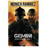 Gemini (seria Gemini Vol.1) - Monica Ramirez, editura Tritonic