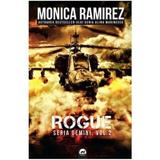 Rogue (seria Gemini Vol.2) - Monica Ramirez, editura Tritonic