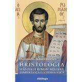 Hristologia Sfantului Roman Melodul si importanta ei soteriologica - Ioannis G. Kourembeles, editura Doxologia