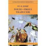 Poezii. Proza. Traduceri - St.o. Iosif, editura Cartex