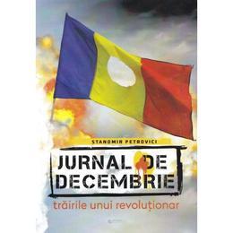 Jurnal de Decembrie - Stanomir Petrovici, editura Rovimed