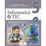 Informatica si TIC - Clasa 5 - Manual + CD - Doru Anastasiu Popescu, editura Cd Press
