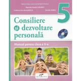 Consiliere si dezvoltare personala - Clasa 5 - Manual + CD - Marcela Claudia Calineci, editura Cd Press