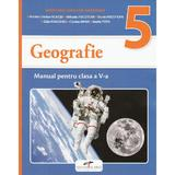 Geografie - Clasa 5 - Manual + CD - Marius Cristian Neacsu, Mihaela Fiscutean, editura Cd Press
