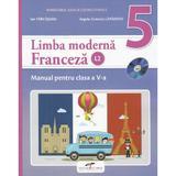 Franceza (limba moderna 2) - Clasa 5 - Manual + CD - Ion Farcasanu, Angela-Gabriela Lapadatu, editura Cd Press