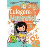 Culegere de Matematica Clasa 3 Ed.2018 - Mihaela Serbanescu, editura Tiparg
