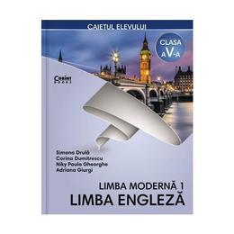 Limba engleza (limba moderna 1) - Clasa 5 - Caiet - Simona Drula, Corina Dumitrescu, editura Corint
