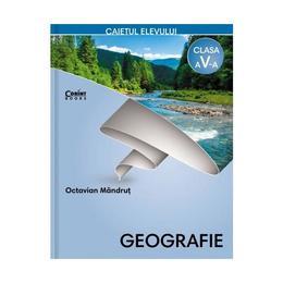 Geografie - Clasa 5 - Caiet - Octavian Mandrut, editura Corint