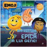 Emoji filmul. App-ventura epica a lui Gene!, editura Curtea Veche