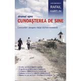 Drumul spre cunoasterea de sine - Rafail Karelin, editura Sophia