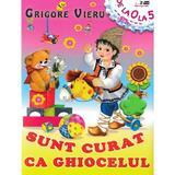 Sunt curat ca Ghiocelul - Grigore Vieru, editura Biblion