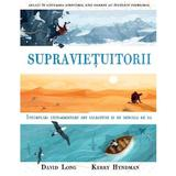 Supravietuitorii - David Long, Kerry Hyndman, editura Grupul Editorial Art
