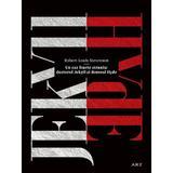 Un caz foarte straniu: Doctorul Jekyll si Domnul Hyde - Robert Louis Stevenson, editura Grupul Editorial Art