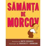 Samanta de morcov - Ruth Krauss, Crockett Johnson (Cartea cu Genius), editura Grupul Editorial Art