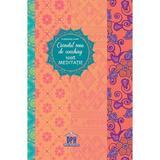 Carnetul meu de coaching 100% meditatie - Florence Lamy, editura Didactica Publishing House