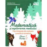 Matematica si explorarea mediului cls 1 partea I Fise integrate de evaluare - Tudora Pitila, editura Grupul Editorial Art