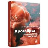 Apocalipsa, semnificatia moderna - Constantin Portelli, editura Neverland