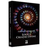 Logica creatiei divine - Constatin Portelli, editura Neverland