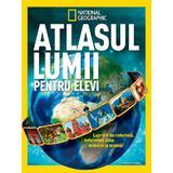 Atlasul lumii pentru elevi (necartonat) - National Geographic , editura Litera