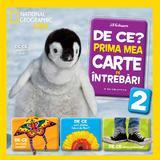 De ce? Prima mea carte de intrebari. Vol 2  - Jill Esbaum - National Geographic Kids, editura Litera
