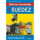 Ghid de conversatie roman-suedez ed.2018 - Mihai Daniel Frumuselu, editura Polirom