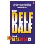 Teste Delf/Dalf - Nivelurile A1,a2,b1,b2,c1 - Cd(mp3) - Liliana Rusu (coord), editura Polirom
