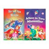 2 Povesti: Scufita Rosie si Alice in Tara Minunilor, editura Girasol