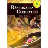 Razbunarea Cleopatrei - Maria Maneru, editura Girasol