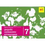 Geografie Clasa 7 (Geografia Continentelor Extraeuropene) - Steluta Dan, Carmen Camelia Radulescu, editura Grupul Editorial Art
