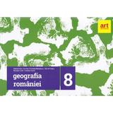 Geografie Clasa 8 (Geografia Romaniei) - Steluta Dan, Carmen Camelia Radulescu, editura Grupul Editorial Art