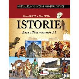 Istorie - Clasa 4. Sem. 1+2 - Manual + CD - Alina Pertea, Doina Burtea, editura Aramis