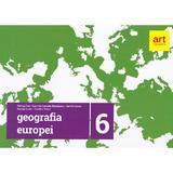 Geografie Clasa 6 (Geografia Europei) - Steluta Dan, Carmen Camelia Radulescu, editura Grupul Editorial Art